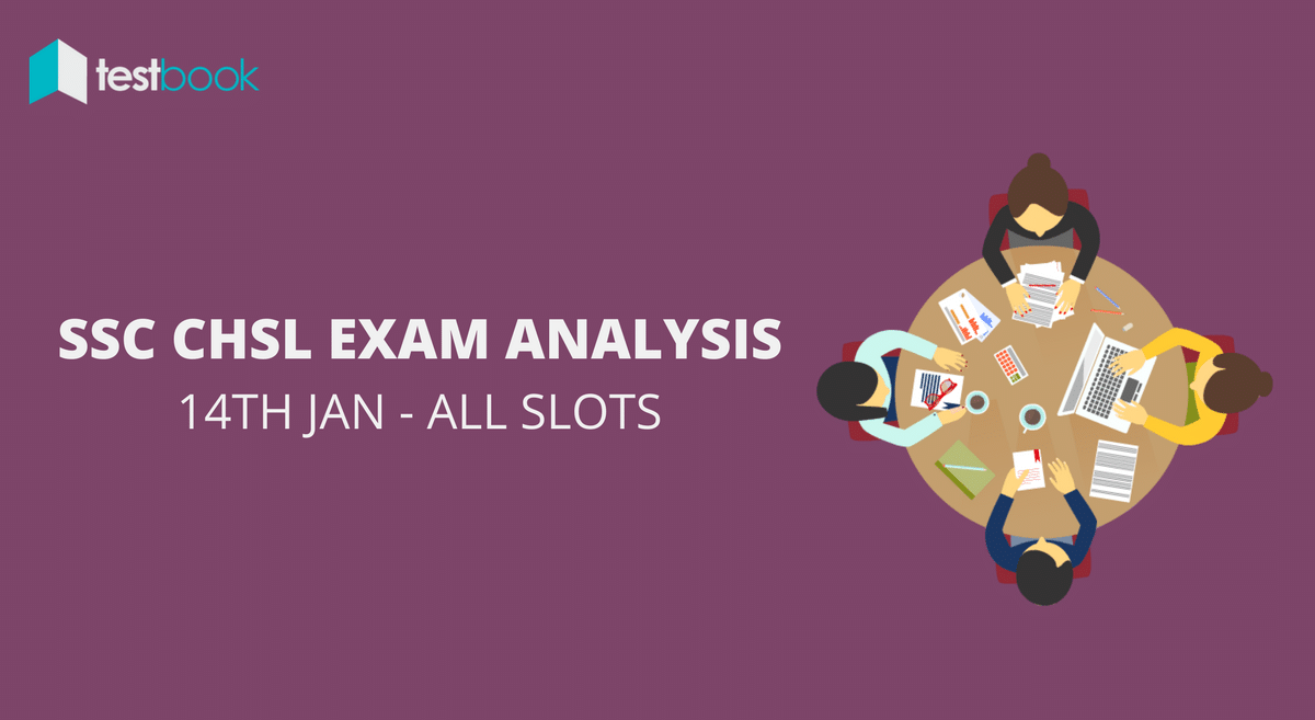 SSC CHSL Analysis 14th January 2017 - Tier I (All Slots)