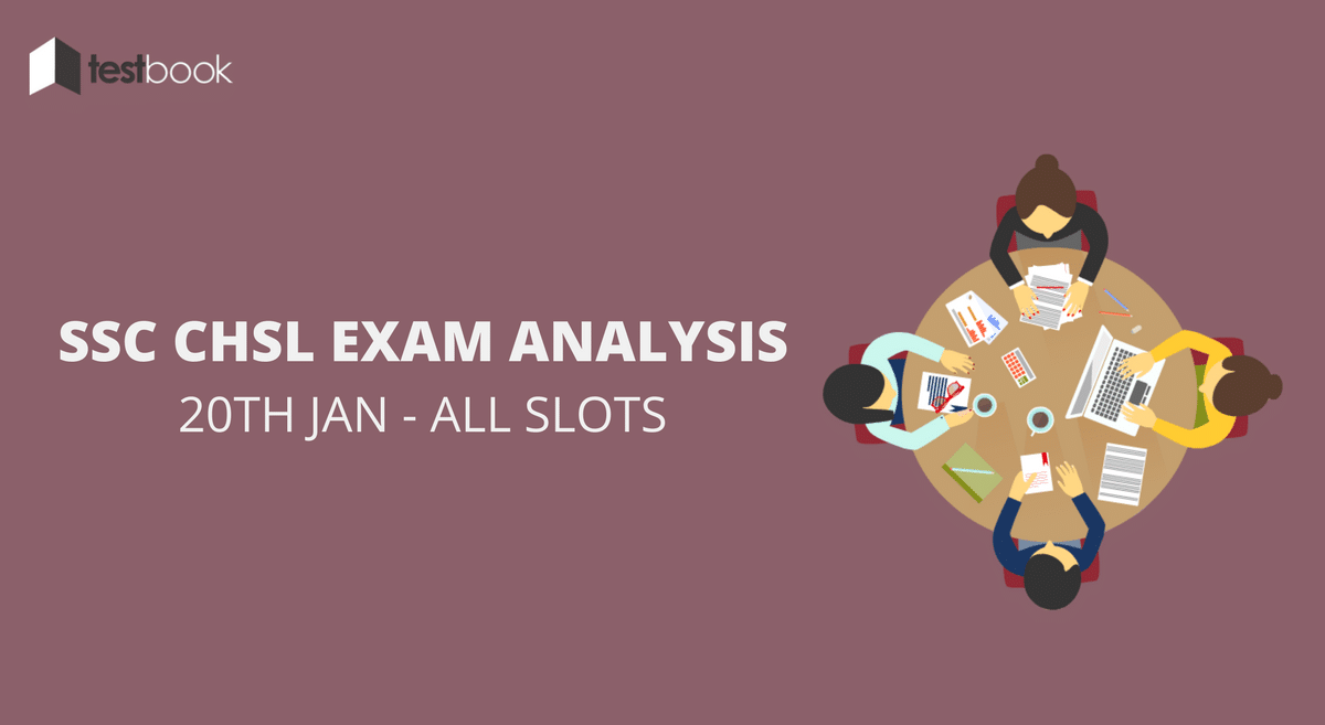 SSC CHSL Analysis 20th January 2017 - Tier I (All Slots)