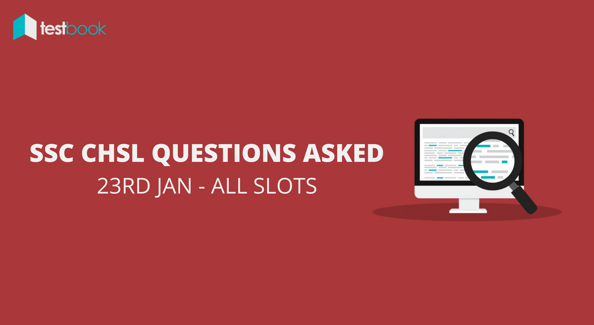 SSC CHSL Questions Asked 23rd January 2017