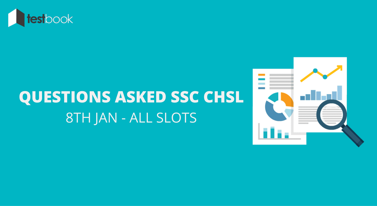 SSC CHSL Questions Asked 8th January 2017 (All Slots)