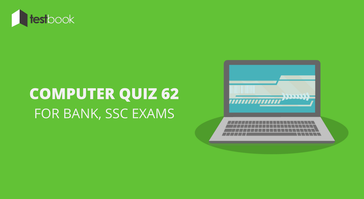 Computer Quiz 62 for Bank, SSC & Other Exams