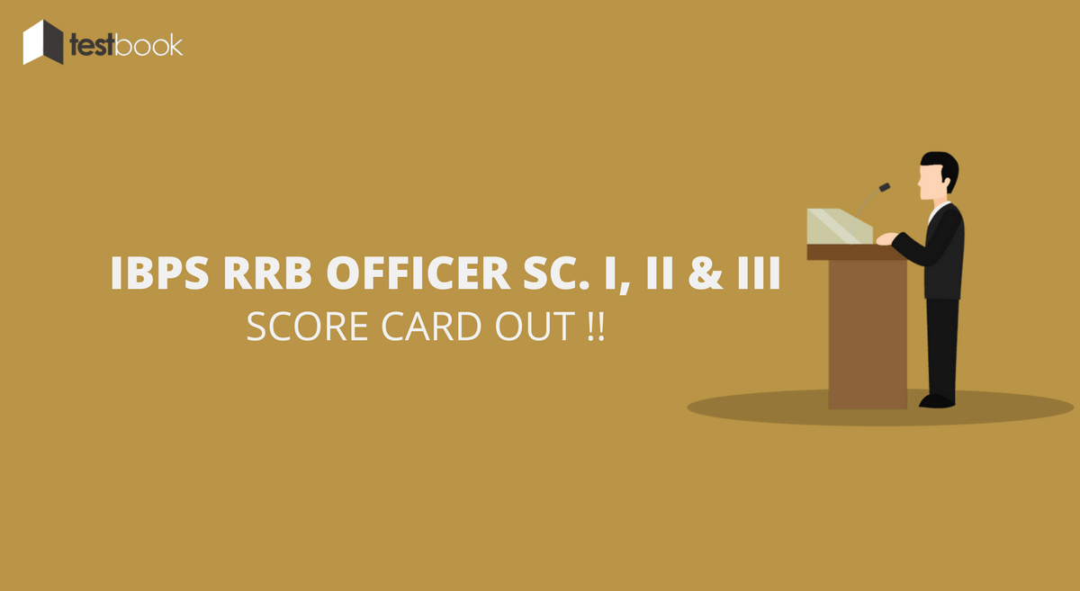 IBPS RRB Officer Scale I Score Card of Shortlisted Candidates for Interviews