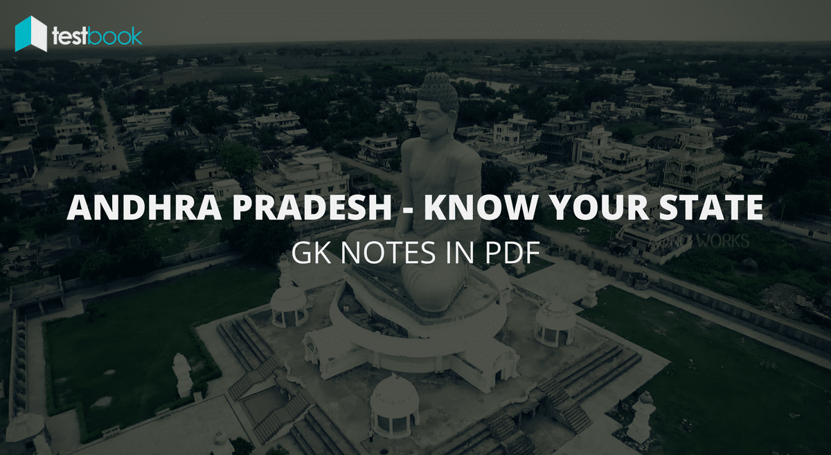 Major Points about Andhra Pradesh - Know Your State in PDF for SSC, Bank exams