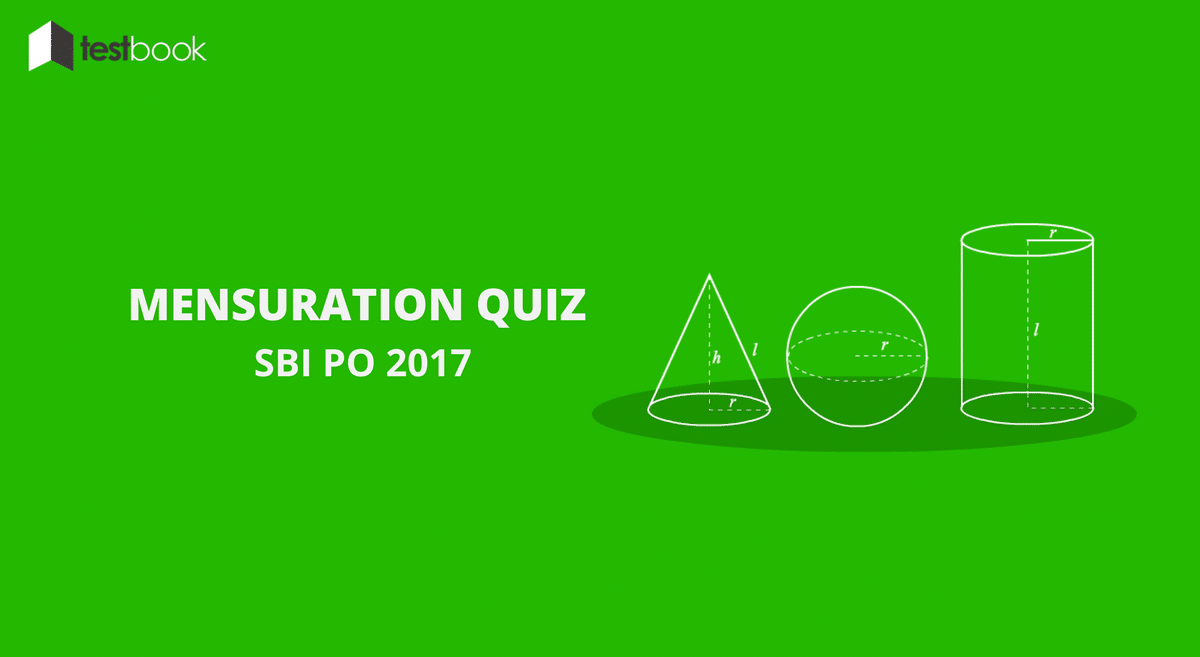 Mensuration Quiz SBI PO 2017
