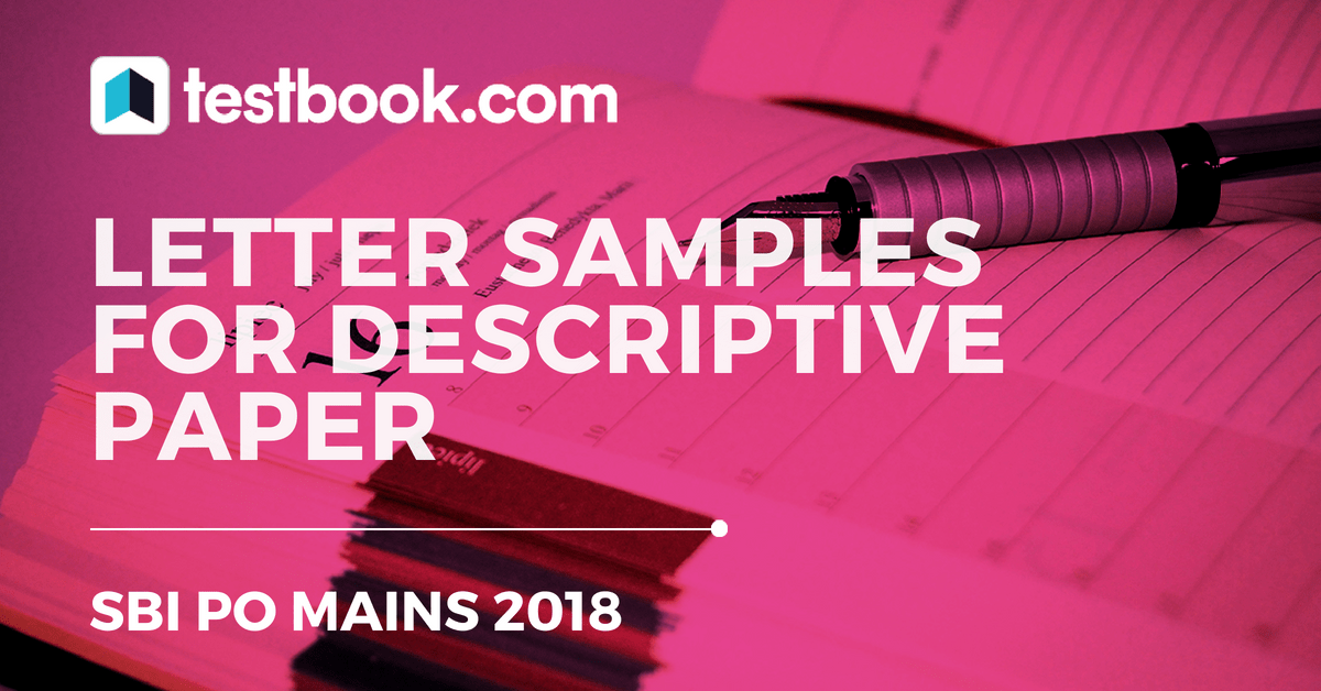 Letter samples for sbi po mains descriptive paper testbook blog the sbi po mains examination 2018 will be conducted in the month of august you must have prepared by now for the mains paper and many of you must have spiritdancerdesigns Gallery