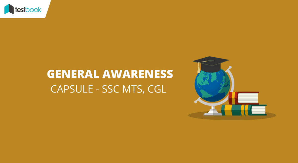 Capsule for General Knowledge SSC CGL & MTS