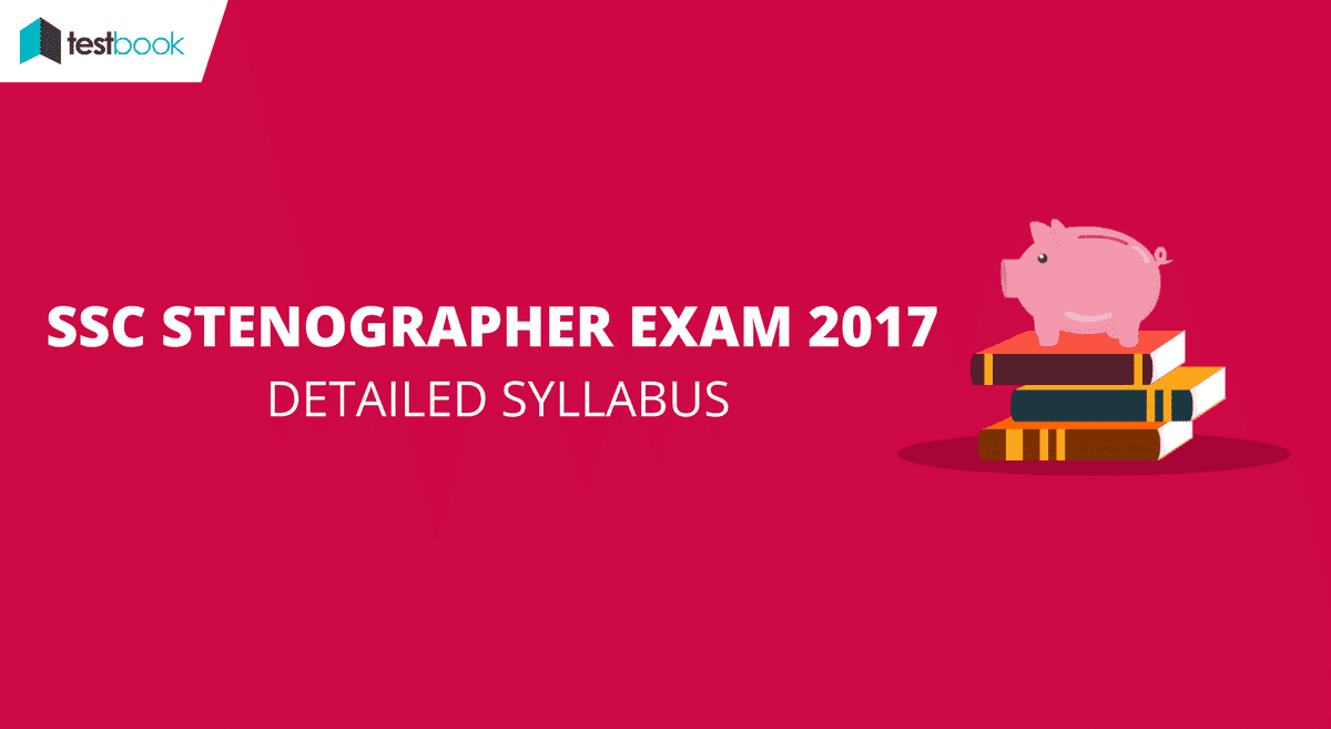 SSC Stenographer Syllabus 2017