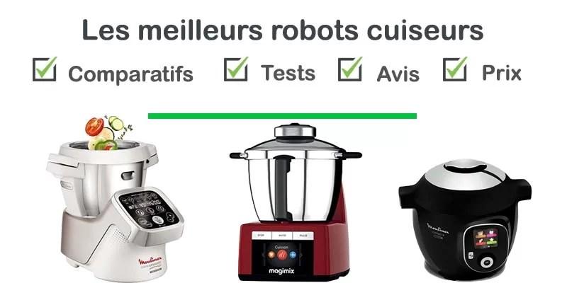 robot cuiseur top 3 des meilleurs
