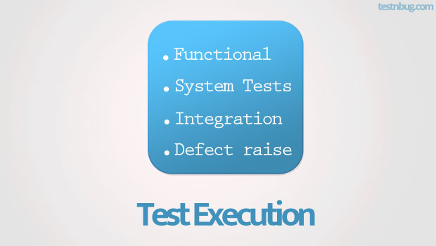 Test Execution in Software Testing life cycle STLC