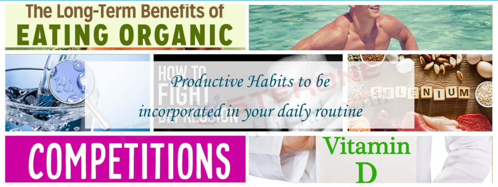 Productive Habits to be incorporated in your Daily Routine Featured