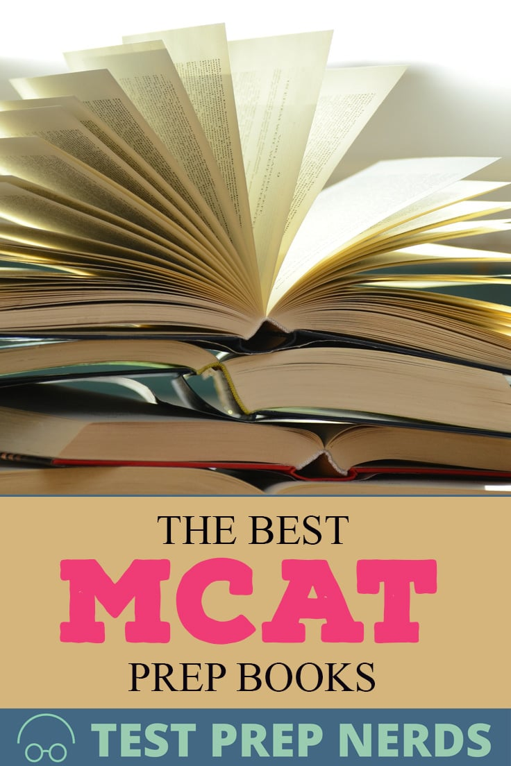 The Best MCAT Prep Books Guide [Updated August 2019]