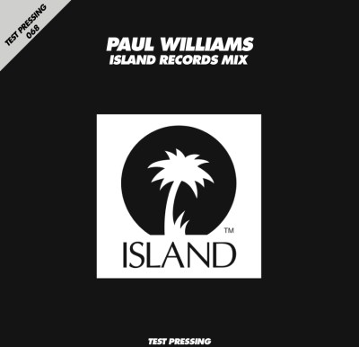 068 / Paul Williams / Island Records Mix / Test Pressing