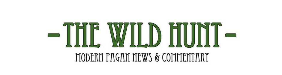 THE WILD HUNT: MODERN PAGAN NEWS AND COMMENTARY