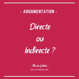 Identifier une argumentation directe et indirecte