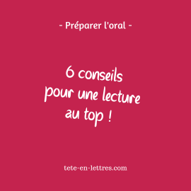 Oral : 6 conseils pour une lecture au top !