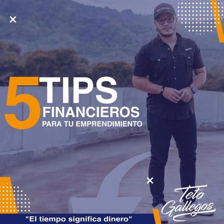 ¡El tiempo significa dinero! Si eres emprendedor te comparto estos 5 tips financieros.