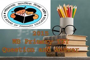 Wb Primary TET Previous year question and Answer