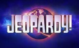 I Live In Jeopardy Land. Double-Jeopardy Land In Fact.