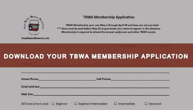 Texas Basket Weavers Association Membership Application