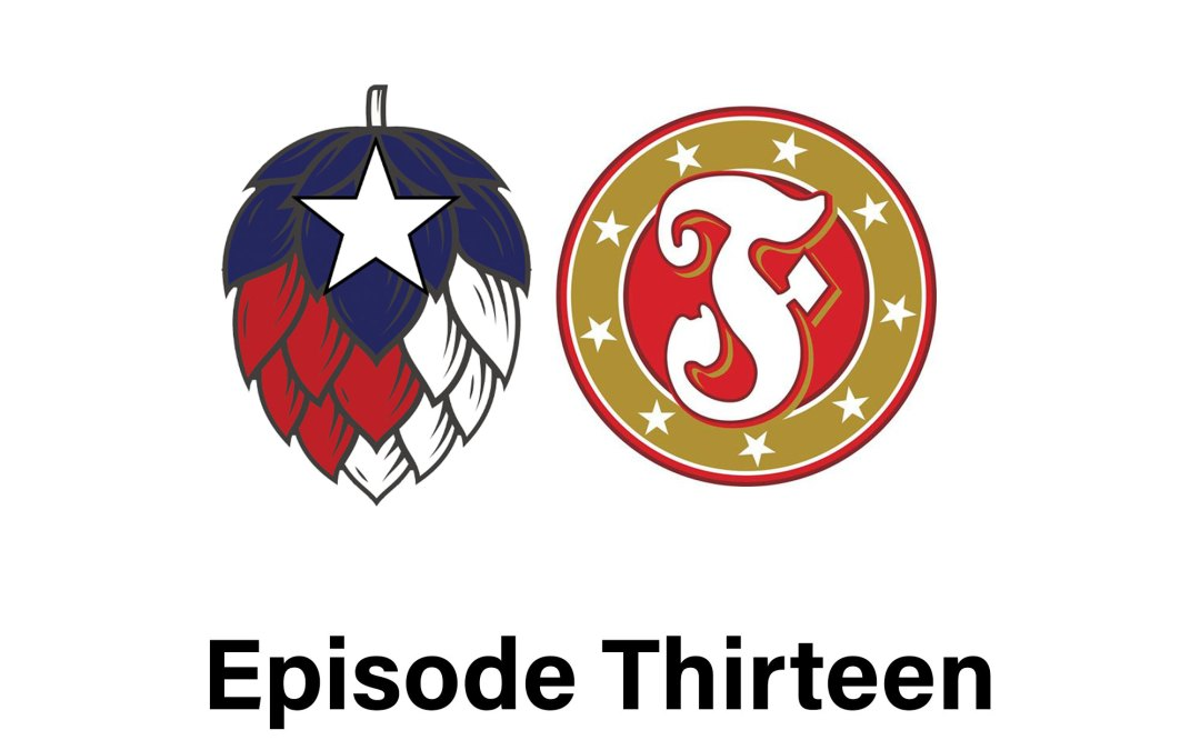Episode 13: Professional Texans and Their Curb Feelers at Fredonia Brewery