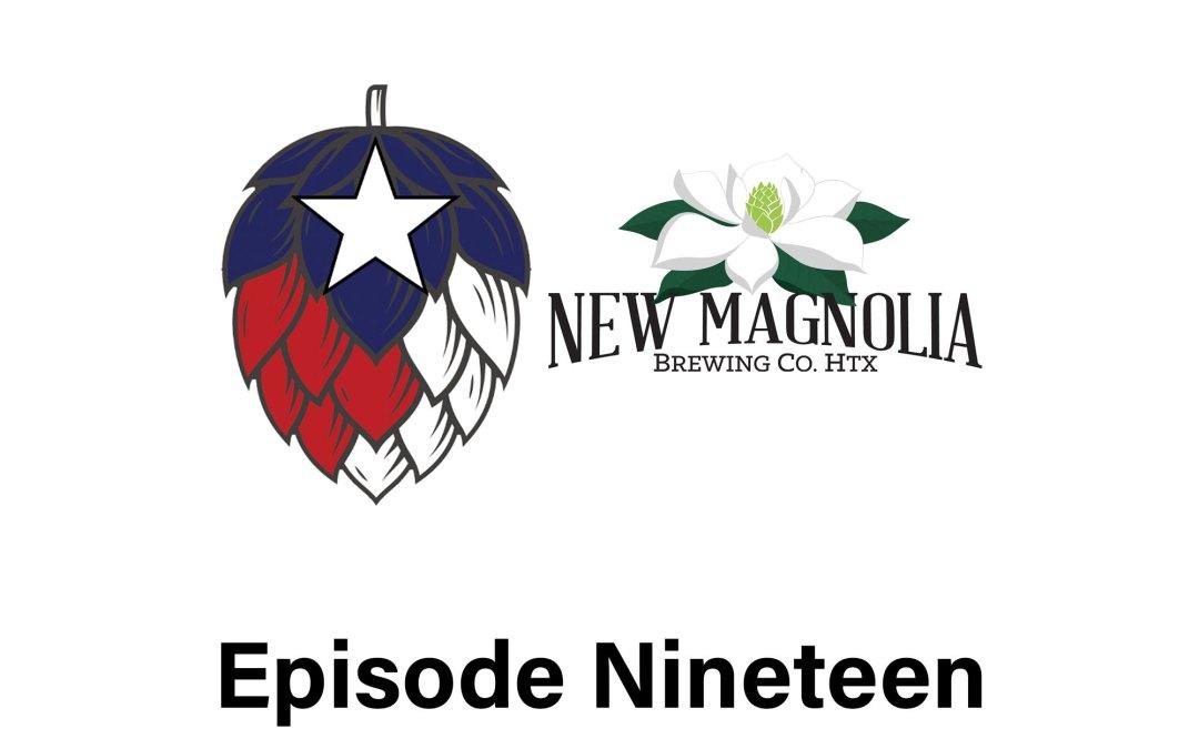 Episode 19: New Magnolia Brewing