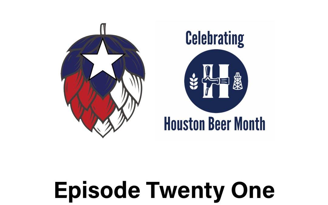 Episode 21: Celebrating Houston Beer Month