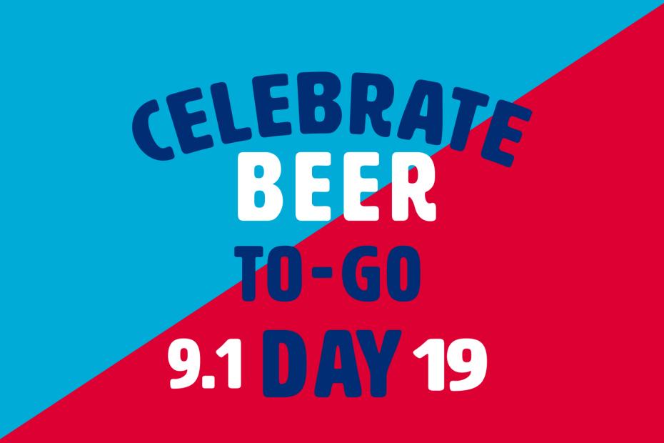 Celebrate Beer-To-Go Day September 1, 2019