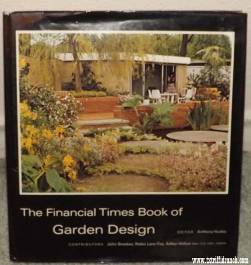 The Financial Times Book of Garden Design