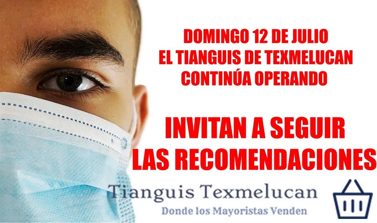 Domingo 12 de julio; El tianguis de Texmelucan continúa operando