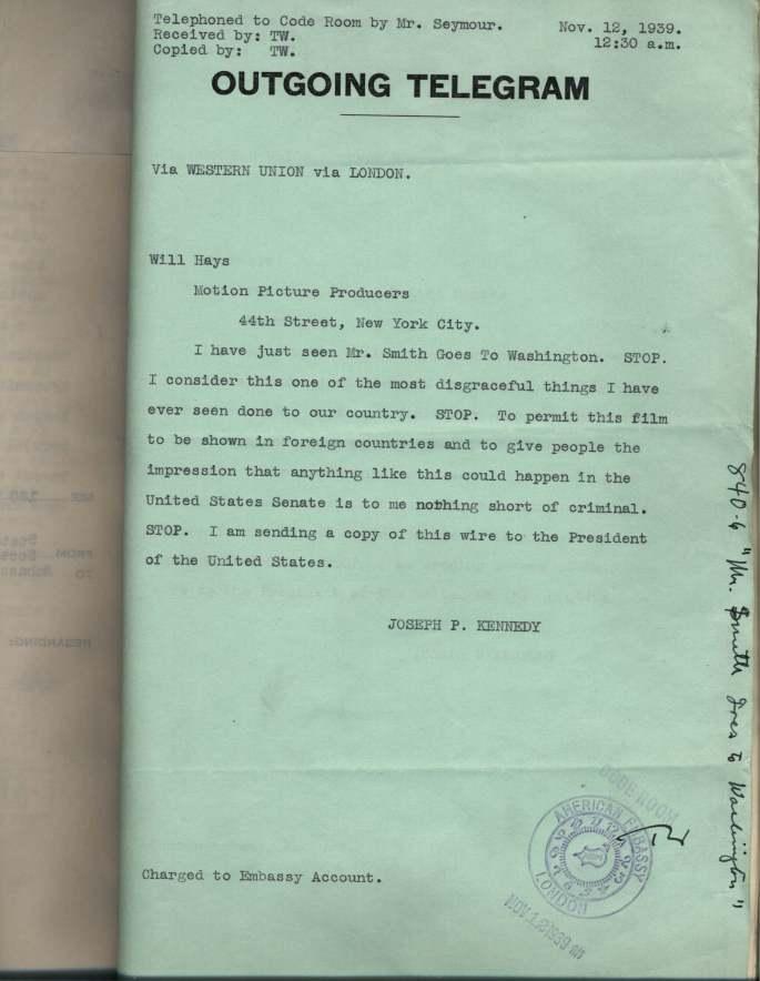 "Ambassador Kennedy's Telegram re: ""Mr. Smith Goes to Washington"""