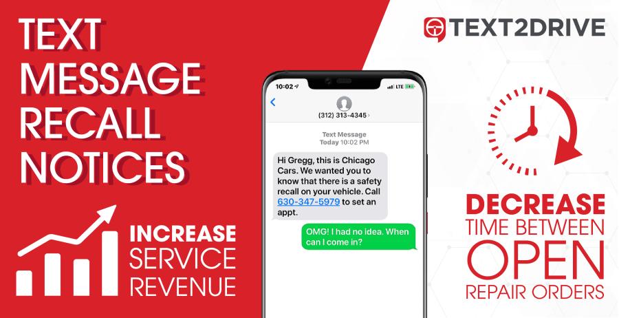 Text Message Recall Notices Increase Service Revenue Decrease Time Between Open ROs