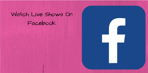 Facebook Watch: Watch Live Shows On Facebook Watch