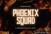 Phoenix Squad Font