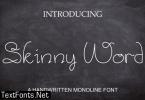 Skinny Word Font