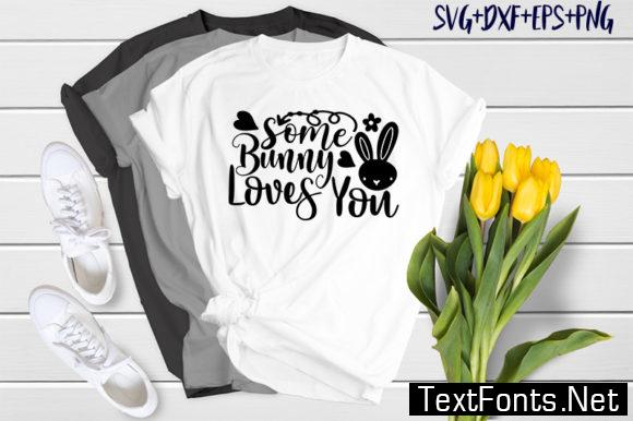 Easter Quotes Some Bunny Loves You 4692176