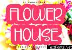 Flower House Font