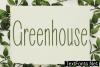Greenhouse Font