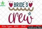 Wedding Quote Design, Bride's Crew