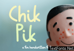 Chik Pik Font
