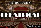 Theatrical Font