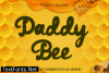 Daddy Bee Font