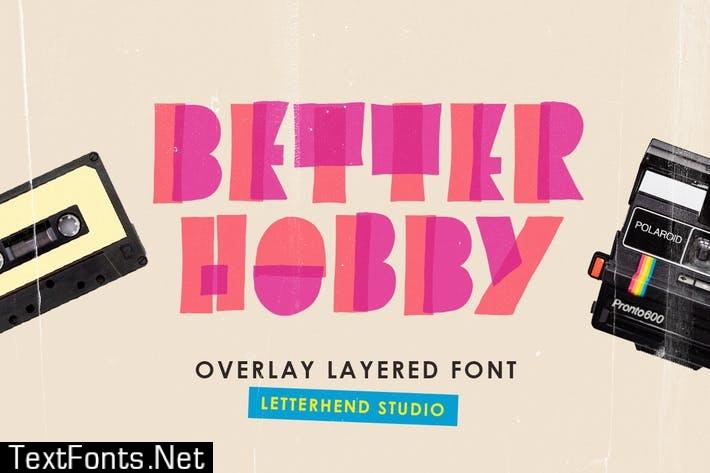 Better Hobby - Overlay Layered Font