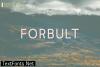 Forbult Font