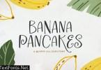 Banana Pancake Typeface