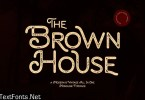 Brown House - Vintage Typeface