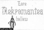 Lore Nekromantea Hollow Font