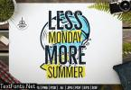 Less Monday More Summer Badge Design