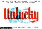Unlucky - BlackLetter Font