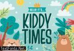 Kiddy Times Font