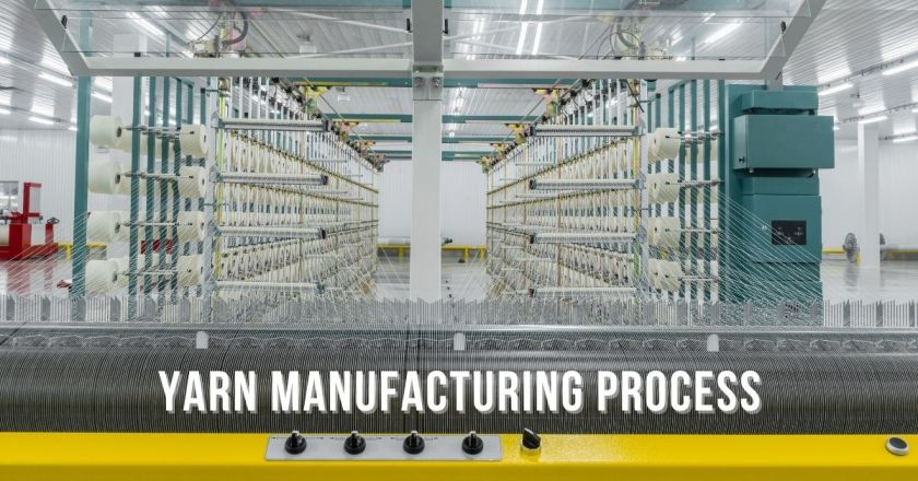 Yarn Manufacturing Process of Textile Industry